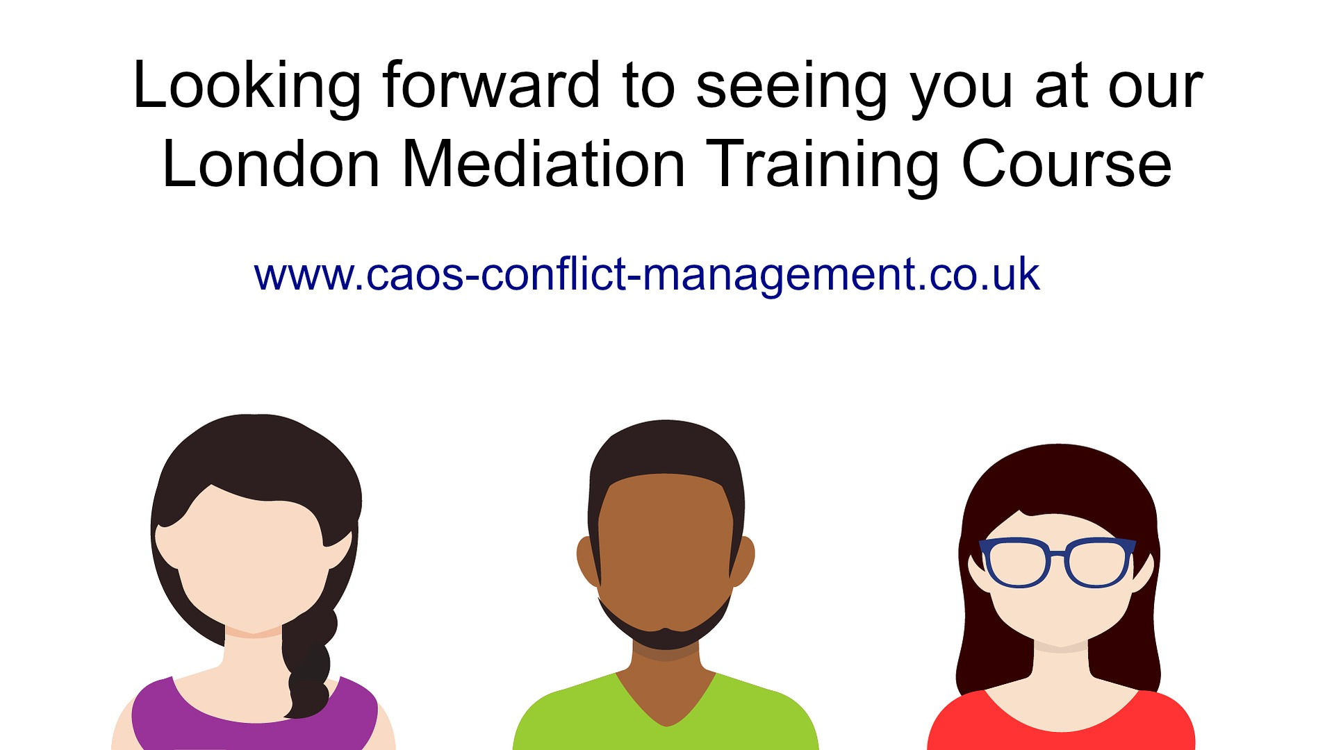 CAOS London Mediation Training Course